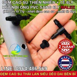 Tê khởi thủy ron cao su ống 6ly khoan ống cứng PVC Malee